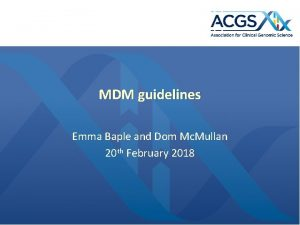 MDM guidelines Emma Baple and Dom Mc Mullan