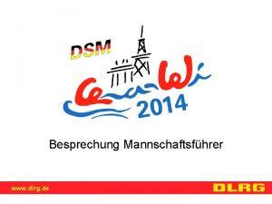 Besprechung Mannschaftsfhrer www dlrg de bersicht Rahmenprogramm Organisatorisches