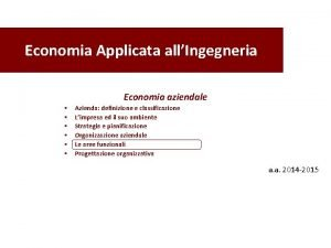 Economia Applicata allIngegneria Economia aziendale Azienda definizione e