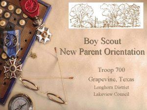 Boy Scout New Parent Orientation Troop 700 Grapevine