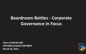 Boardroom Battles Corporate Governance in Focus Apurv Sardeshmukh