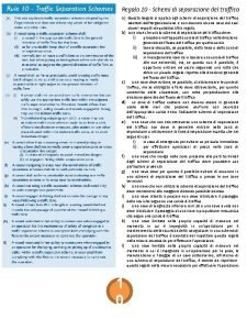 Regola 10 Schemi di separazione del traffico a