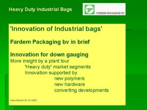 Heavy Duty Industrial Bags Innovation of Industrial bags