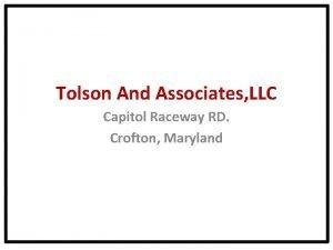 Tolson And Associates LLC Capitol Raceway RD Crofton