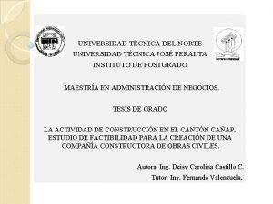 UNIVERSIDAD TCNICA DEL NORTE UNIVERSIDAD TCNICA JOS PERALTA