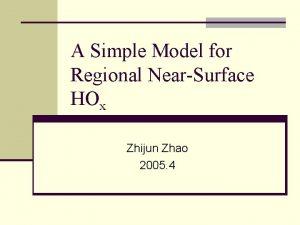 A Simple Model for Regional NearSurface HOx Zhijun