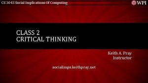 CS 3043 Social Implications Of Computing CLASS 2