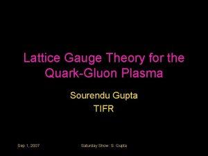 Lattice Gauge Theory for the QuarkGluon Plasma Sourendu