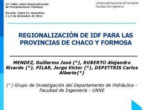 III Taller sobre Regionalizacin de Precipitaciones Mximas Universidad