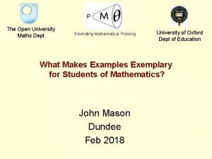 The Open University Maths Dept Promoting Mathematical Thinking