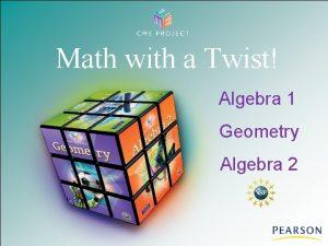 Math with a Twist Algebra 1 Geometry Algebra