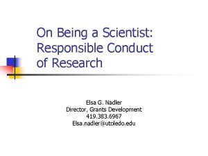 On Being a Scientist Responsible Conduct of Research