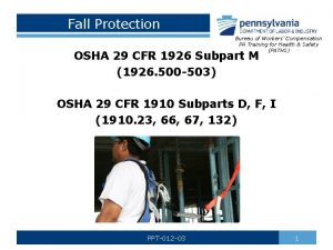 Fall Protection Bureau of Workers Compensation PA Training