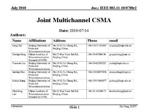 July 2010 doc IEEE 802 11 100780 r