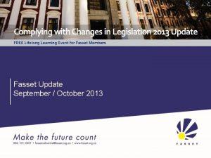 Fasset Update September October 2013 Seta Funding Regulations