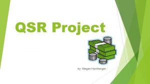 QSR Project by Megan Hornberger Medical Billing Coding