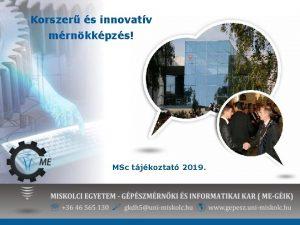 Korszer s innovatv mrnkkpzs MSc tjkoztat 2019 Mesterszak