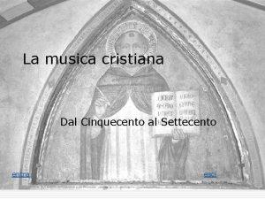 La musica cristiana Dal Cinquecento al Settecento entra