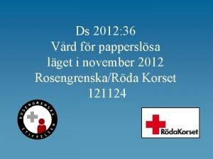 Ds 2012 36 Vrd fr papperslsa lget i