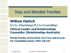 Step and Blended Families William Diplock B S