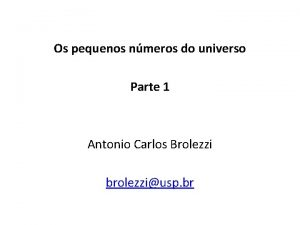 Os pequenos nmeros do universo Parte 1 Antonio
