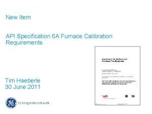 New Item API Specification 6 A Furnace Calibration
