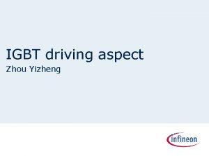 IGBT driving aspect Zhou Yizheng IGBT driving n