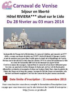Carnaval de Venise Sjour en libert Htel RIVIERA