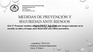 MEDIDAS DE PREVENCIN Y SEGURIDAD ANTE RIESGOS O
