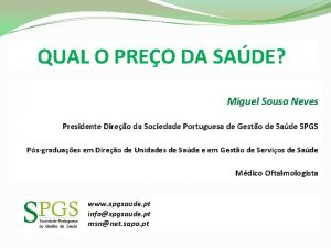 QUAL O PREO DA SADE Miguel Sousa Neves
