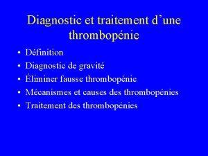 Diagnostic et traitement dune thrombopnie Dfinition Diagnostic de