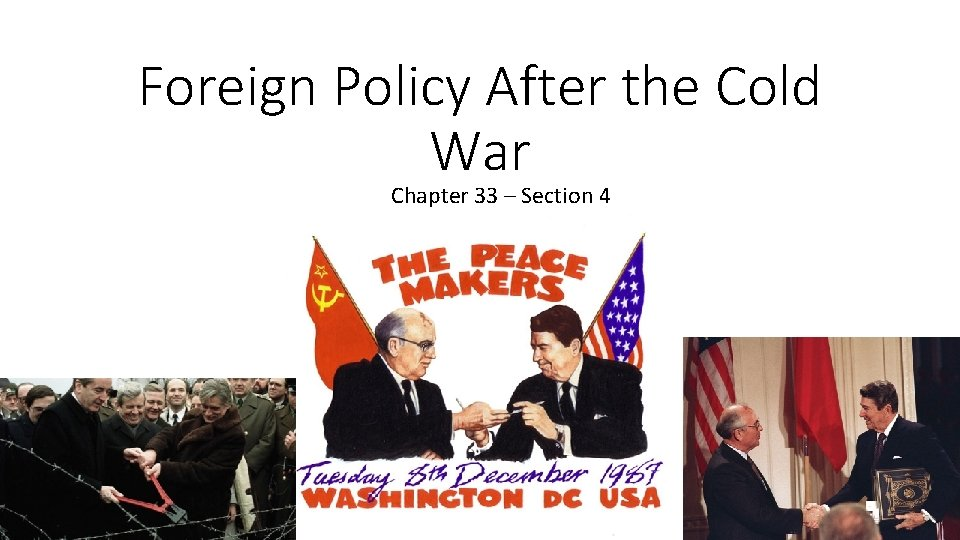 Foreign Policy After the Cold War Chapter 33