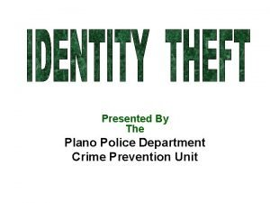 Presented By The Plano Police Department Crime Prevention