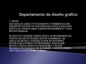 Departamento de diseo grafico 1 opcin ESTUDIO DE