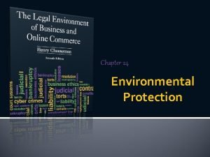Chapter 24 Environmental Protection Introduction to Environmental Protection