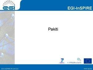 EGIIn SPIRE Pakiti EGIIn SPIRE RI261323 www egi
