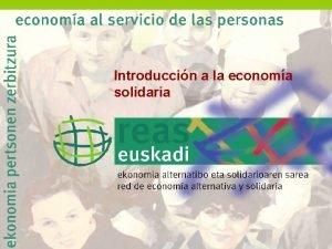 Introduccin a la economa solidaria 6 SESIN CURSO