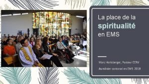 La place de la spiritualit en EMS Marc