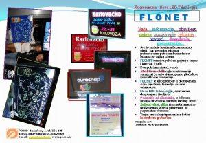 Fluorescentna Nova LED Tehnologija FLONET Vaa informacija obavijest