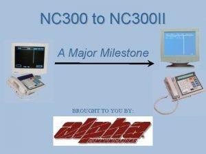 NC 300 to NC 300 II A Major