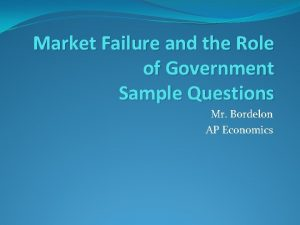 Market Failure and the Role of Government Sample