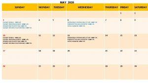 MAY 2020 SUNDAY MONDAY TUESDAY WEDNESDAY THURSDAY FRIDAY