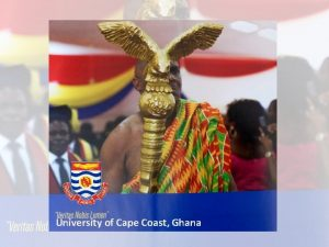 UNIVERSITY OF CAPE COAST University of Cape Coast