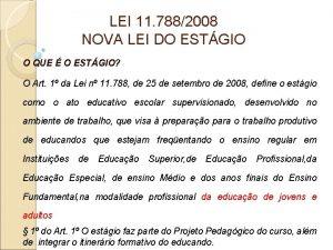 LEI 11 7882008 NOVA LEI DO ESTGIO O