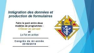 Intgration des donnes et production de formulaires Faire
