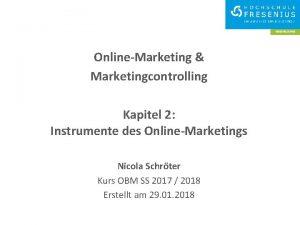 OnlineMarketing Marketingcontrolling Kapitel 2 Instrumente des OnlineMarketings Nicola
