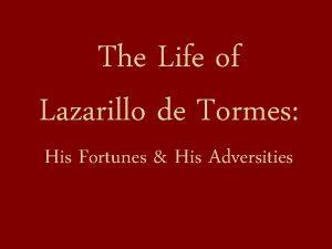 The Life of Lazarillo de Tormes His Fortunes