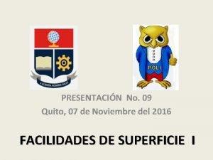 PRESENTACIN No 09 Quito 07 de Noviembre del