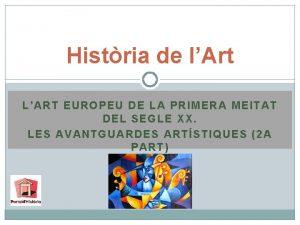 Histria de lArt LART EUROPEU DE LA PRIMERA