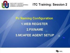 ITC Training Session 2 Pc Naming Configuration 1